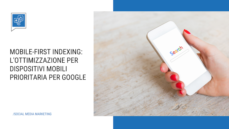 Mobile-first Indexing: optimization for mobile devices a Google priority