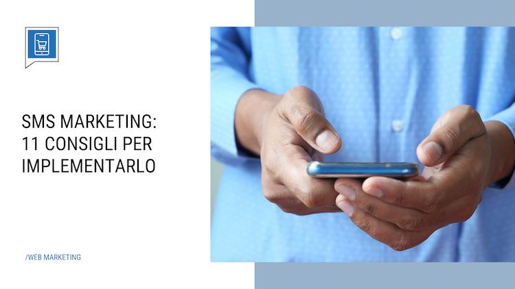 SMS marketing, perché utilizzarlo
