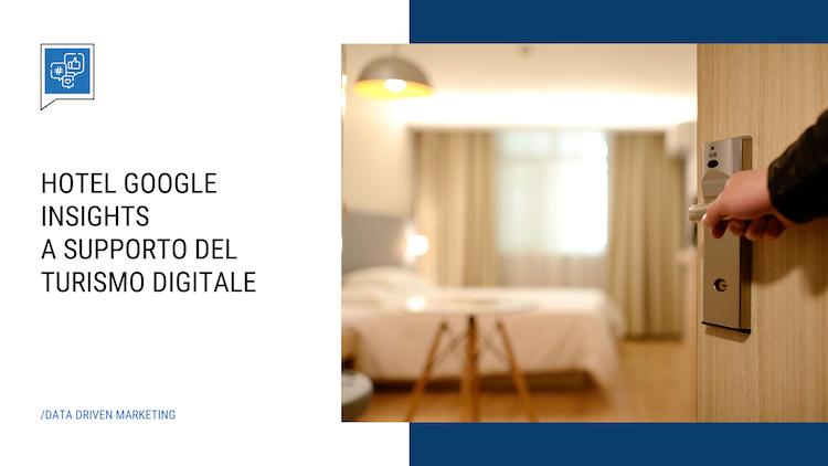 Google Hotel Insights, cos'è e perché utilizzarlo